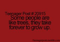 or that awkward moment as an adult and you have think back what years you were a teenager...