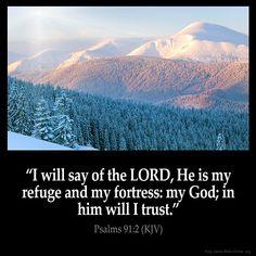 Psalms 91:2 (KJV) Bible Verses Kjv, King James Bible Verses, Biblical Quotes, Favorite Bible Verses, Bible Verses Quotes, Spiritual Quotes, Bible Psalms, Powerful Scriptures, Bible Bible