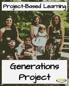 Project-Based Learning: Generations Project (for mid-level PBL learners) Problem Based Learning, Inquiry Based Learning, Experiential Learning, Project Based Learning, High School Activities, Learning Activities, Middle School Reading, 21st Century Skills, Teaching Reading
