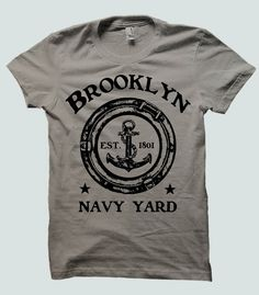 The Brooklyn Navy Yard is a shipyard located in Brooklyn, New York, acquired in 1801, and the property became an active U.S. Navy shipyard responsible for building some of the greatest warships the U.S. has known. Now a tee designed by Roxy's Tee Parlour!