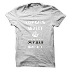Keep Calm And Let SOPHIA Handle It.Hot Tshirt! - #gift for teens #monogrammed gift. WANT THIS => https://www.sunfrog.com/No-Category/Keep-Calm-And-Let-SOPHIA-Handle-ItHot-Tshirt.html?68278