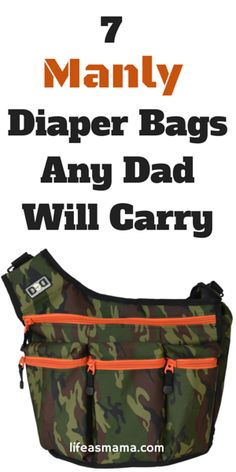 7 Manly Diaper Bags Any Dad Will Carry