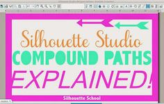 Silhouette Studio Compound Paths: Explained! ~ Silhouette School