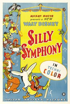 Movie Posters:Animation, Silly Symphony (United Artists, Stock Technicolor One X . Disney Movie Posters, Classic Movie Posters, Disney Cartoons, Famous Cartoons, Classic Cartoons, Disney Characters, Walt Disney Pictures, Vintage Cartoon, Vintage Disney