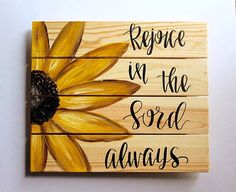 Rejoice in the Lord Wood Pallet // Sunflower by KTsCanvases