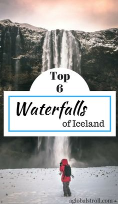 The best waterfalls in Iceland! Top things to do in Iceland. Things to do Reykjavik. | Aglobalstroll.com