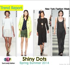 Shiny Dots FashionTrend for Spring Summer 2014  #polkadots  #fashion #spring2014 #trends #fashiontrends2014