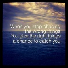 give the right things a chance