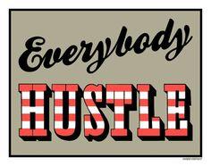 :: hustle ::