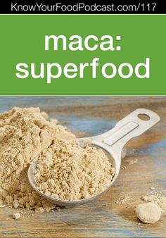 Maca, Superfood | Mark Ament has made it his life's mission to source the best quality, freshest Peruvian maca while keeping it as affordable as possible for all of us. He's doing a great job -- his maca is truly the best. I can feel the difference in my vitality and I eat it regularly in smoothies. Here's all the scoop on maca -- plus a coupon to save 10%. | KnowYourFoodPodcast.com/117