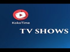 Koko Time   Free TV Shows apk ad free 2017