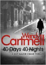40 Days 40 Nights: A Sgt Major Crane Novel by Wendy Cartmell ebook deal