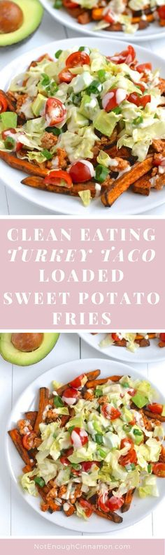 Clean Eating Turkey Taco Loaded Sweet Potato Fries - SO GOOD you won't believe it's healthy! Click to see the recipe on NotEnoughCinnamon.com #glutenfree
