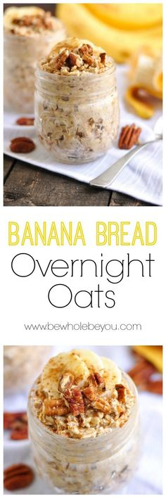Banana Bread Overnight Oats. Be Whole. Be You. Substitute the milk for almond milk to make it vegan Overnight Oats Almond Milk, Overnight Steel Cut Oats, Overnight Oats Mason Jar, Healthy Overnight Oatmeal, Mason Jar Oatmeal, Overnight Breakfast, Quick Easy Breakfast, Healthy Breakfast Wraps, Banana Breakfast Recipes