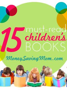 This is a FANTASTIC list of 14 high-quality children's books that we read over and over again at our house. You should be able to get almost all of them from the library!