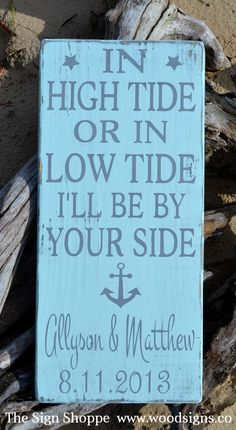 Anchor Signage Wedding Decor - Beach Wedding Sign - In High Tide Or Low Tide Sign - Destination Wedding Personalized Wedding Nautical Gift Beach Wedding Sign