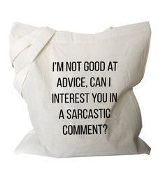 Funny Tote Bag Sarcastic Canvas Tote Bag Quote by BlackTypographic