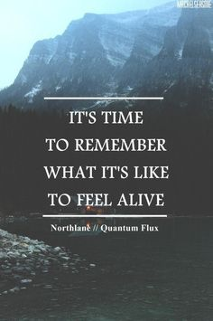 be fully alive.