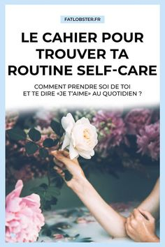 Le cahier pour trouver sa routine self-care - Fat Lobster Life Inspiration, Self Care, Motivation, Fat, Happiness, Business, Morning Routines, Arts And Crafts, Personal Care