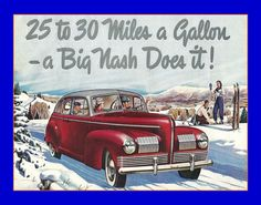 1940s Advertising Posters | 1940 Ad for The Nash Car Automobile Advertising Poster 11 x 14 | eBay