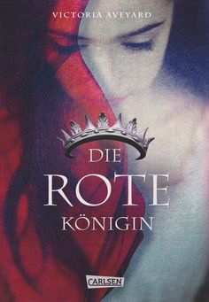 Die rote Königin by Victoria Aveyard Ya Books, I Love Books, Reading Books, Enchanted Book, Fantasy Books To Read, Victoria Aveyard, Thing 1, Beautiful Book Covers, World Of Books