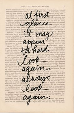Always look again - Print quotes on old book page and frame!
