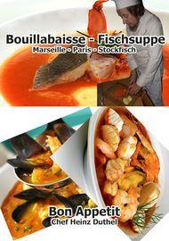 Bouillabaisse - Fischsuppe - Heinz Duthel - Book - Globaltraveler.club BookStore
