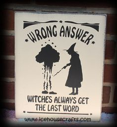 Wrong Answer Sign-witch sign, halloween sign, fall sign, autumn sign, hand painted sign, wood sign, primitive sign