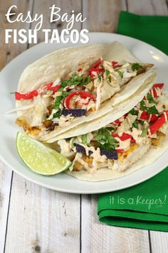 Fish Dinner Recipes Easy Baja Fish Tacos - It Is a Keeper