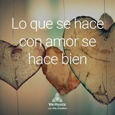 #hace #amor #bien #wemystic #luz #vida #equilibrio #instafrases #instaquote