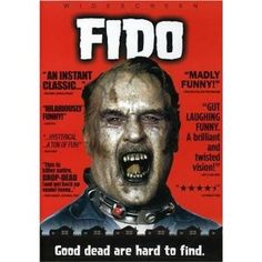 Fido 2006 with Billy Connolly, Carrie-Ann Moss, Dylan Baker, Kesun Loder and Tim Blake Nelson Billy Connolly, Zombie Movies, Horror Movies, Zombie Comedy, Scary Movies, Satire, Movies Showing, Movies And Tv Shows, Movie Posters