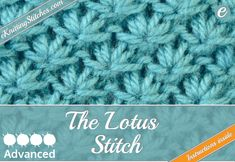The Lotus Stitch creates beautiful detailing to any Knitting project - Learn it with eKnitting Stitches with clear written and visual instructions.