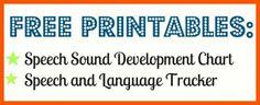 Free printables- Language milestone tracker, Speech Sound Development Chart, Phonological processes chart