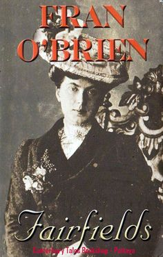 Fairfields by Fran O'Brien  Traded in recently @ Canterbury Tales Bookshop / Book exchange Pattaya, Thailand.