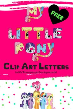 Use these My Little Pony clip art letters for everything you can imagine: DIY projects, crafting, invitations, wrapping paper, scrapbooks, wall decorations, to print on t-shirts, stamps, cards, logos, banners and other projects and activities. Your little girl is going to love them!