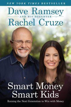 Smart Money, Smart Kids by Dave Ramsey and Rachel Cruze