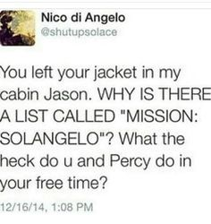I bet Jason and Percy also write solangelo fanfics in their sparetime Percy Jackson Head Canon, Percy Jackson Ships, Percy Jackson Memes, Percy Jackson Books, Percy Jackson Fandom, Rick Riordan Series, Rick Riordan Books, Solangelo, Percabeth