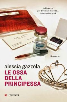 """Incontro con Alessia Gazzola su """"Le ossa della principessa"""""""