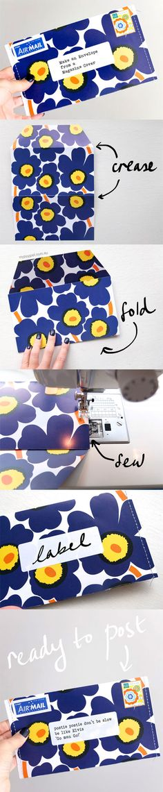 Magazine covers are abundant, why not recycle them into eye catching, sturdy envelopes that won't get lost in the mail. #upcycle #recycle