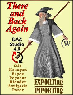 There & Back Again: Exporting and Importing Models with DAZ Studio 4. Tutorials by Winterbrose. $16.95