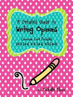 This packet contains a detailed guide to writing opinions directly focused to grades 3-5 Common Core Standards (W.3.1 a-d, W.4.1 a-d, W.5.1a-d). Included is everything you need to teach opinions effectively and to get your students excited about writing! $