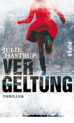 """Julie Hastrup """"Vergeltung""""                       03/2012"""