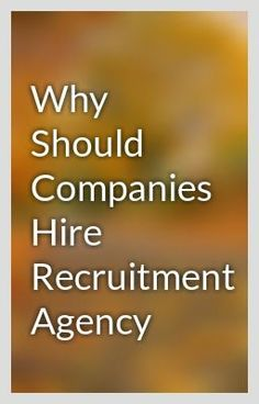 """Why Should Companies Hire Recruitment Agency"" by msjobhrs - ""…"""