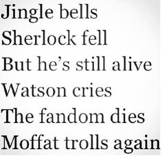 is It appropriate to sing this at Christmas? <-- Attention all Sherlockians, this is our Christmas song!!<---Guess that's answered.