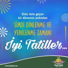 Tüm öğrenci ve öğretmenlerimize iyi tatiller dileriz!   #hayatkoleji #karnegünü #karneheyecanı