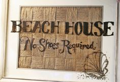 """Dry eraser marker on glass for a cute """"Beach House No Shoes Required"""" Sign."""