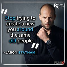 Frank Martin Quote Picture stop trying to create a new you around the same old people Frank Martin Quote. Here is Frank Martin Quote Picture for you. Frank Martin Quote if you dont like to work if you seek out excuses if you. Jason Statham, Motivational Words, Inspirational Quotes, Frank Martin, Study Motivation Quotes, Different Quotes, Thing 1, People Quotes, To My Future Husband