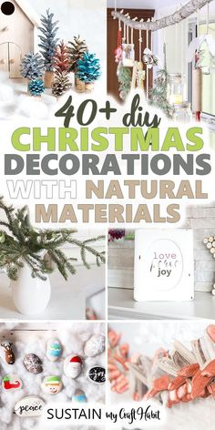 Decorating for Christmas doesn't have to break the budget. Explore over 40 DIY natural Christmas decoratons using earth-friendly and/or upcycled materials. Natural Christmas, Homemade Christmas, Holiday Crafts, Christmas Holidays, Christmas Decorations, Holiday Decor, Christmas Ideas, Beach Christmas, Winter Holidays