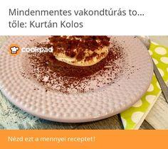 Mindenmentes vakondtúrás tortácska Tiramisu, Pancakes, Breakfast, Ethnic Recipes, Food, Morning Coffee, Essen, Pancake, Meals