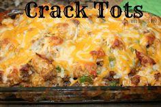 Crack Tots - Two Divas on Fan Favorite Recipes Side Dish Recipes, Pork Recipes, Dinner Recipes, Cooking Recipes, Dinner Ideas, Cooking 101, Supper Ideas, Potato Recipes, Chicken Recipes